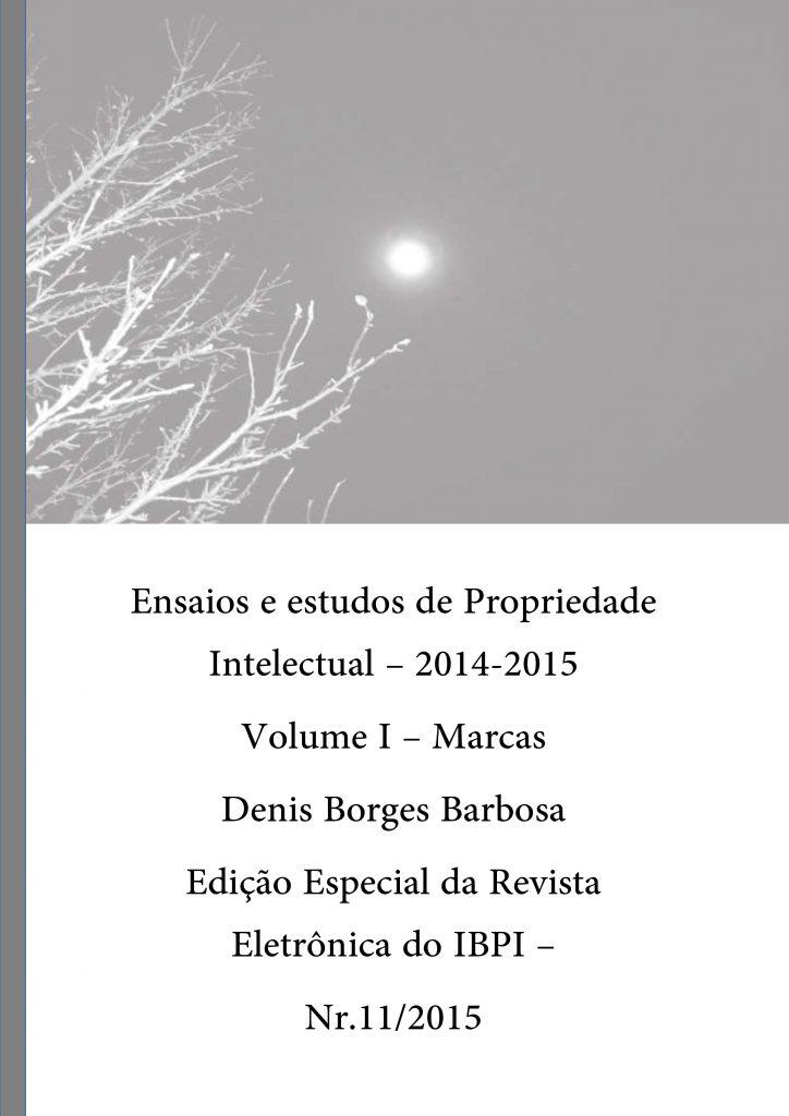 Ensaios e Estudos de Propriedade Intelectual - Denis Borges Barbosa